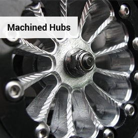 Machined Hubs